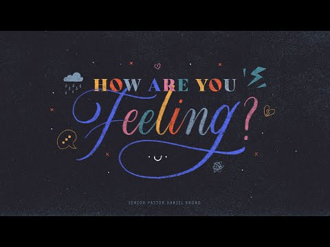 English Service  How Are You Feeling?