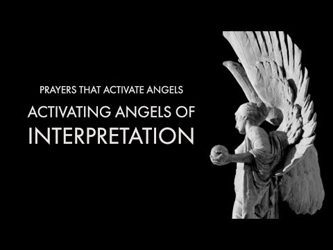 Activating Angels of Interpretation  Prayers That Activate Angels