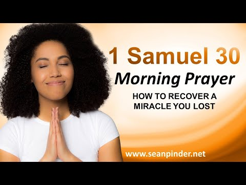 How to RECOVER a MIRACLE You Lost - Morning Prayer