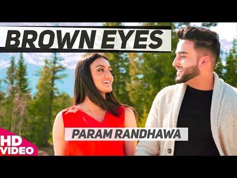 BROWN EYES LYRICS - Param Randhawa