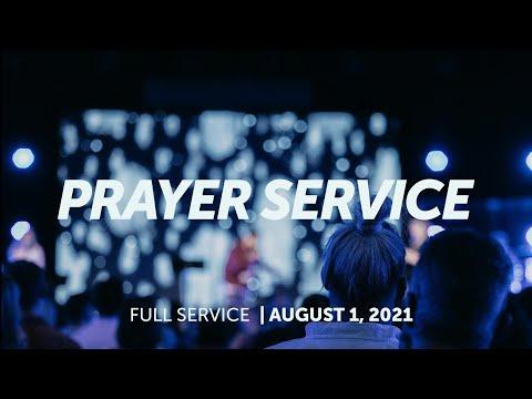 August 1, 2021  Prayer Service  Bethel Church