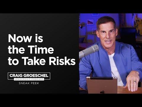 Want to Take Big Steps? Take Risks