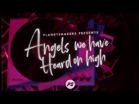 Angels We Have Heard On High  It's Chirstmas  Official Planetshakers Lyric Video
