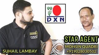Talk with Dxn Star Agent Mohsin Quadri (Hindi/Urdu)