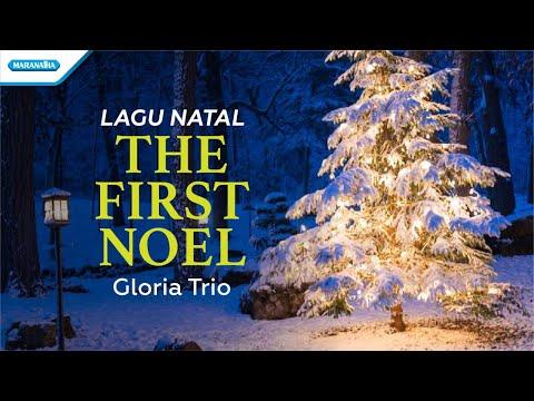 The First Noel - Lagu Natal - Gloria Trio (with lyric)
