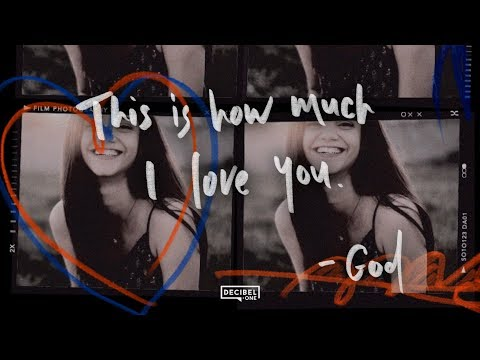 This is how much I love you. - God