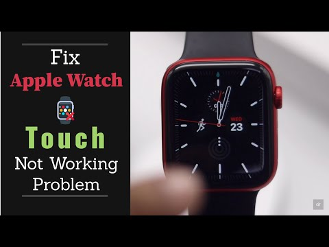 Touch not working Problem on Apple Watch Series 6, 5, 4, 3, SE (Fixed)