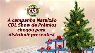 Natalzao CDL Show de Prêmios 2018