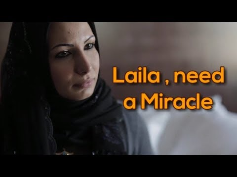 Laila , need a miracle ! Please.