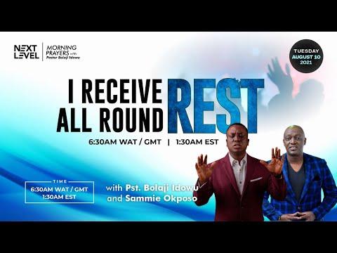 Next Level Prayers  I Receive All Round Rest  Pst Bolaji Idowu & Sammie Okposo  10th August 2021
