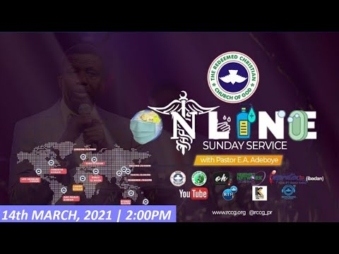 RCCG MARCH 14th 2021  PASTOR E.A ADEBOYE SPECIAL SERVICE