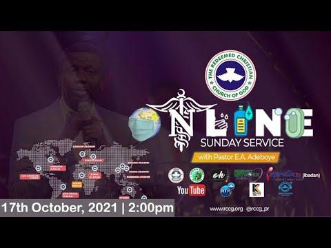 RCCG OCTOBER 17th 2021  PASTOR E.A ADEBOYE SPECIAL SERVICE