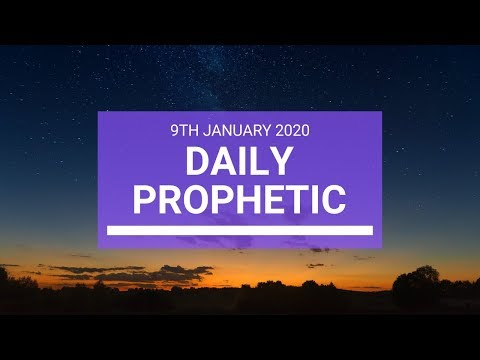 Daily Prophetic 9 January 3 of 4