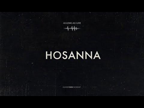 Hosanna  HungryGen Worship