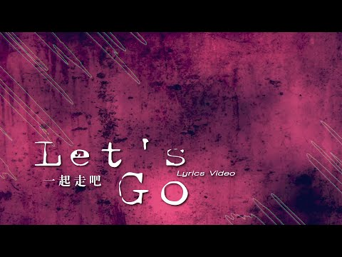 -Let's go /
