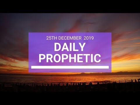 Daily Prophetic 25  December 3  of 4