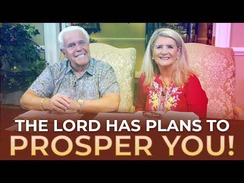 Special Message: The Lord Has Plans To Prosper You!  Jesse & Cathy Duplantis
