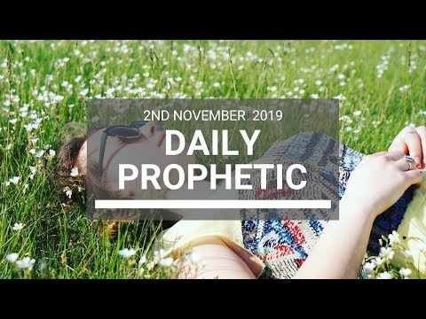 Daily Prophetic 2nd November 2019 Word 7