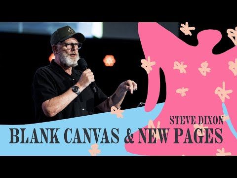 Blank Canvas & New Pages  Steve Dixon  Hillsong Church Online