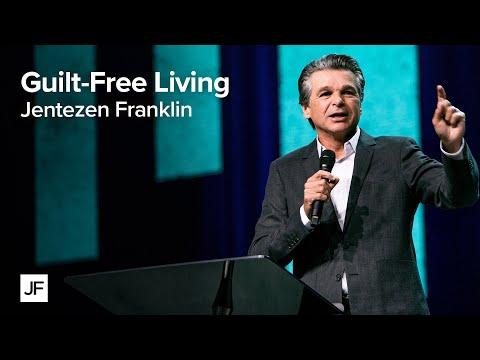 Guilt Free Living  Jentezen Franklin