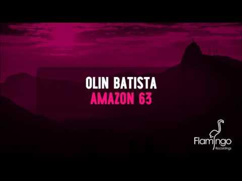 Olin Batista - Amazon 63 [Flamingo Recordings] - UCK37gUnbkOX_hlznrdBWHRw