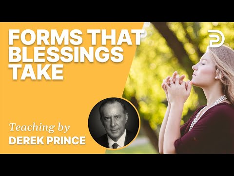 Forms that Blessings Take #Shorts - Derek Prince