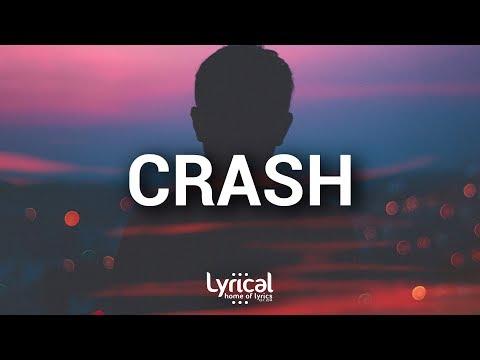 Witt Lowry - CRASH (Lyrics) - UCnQ9vhG-1cBieeqnyuZO-eQ