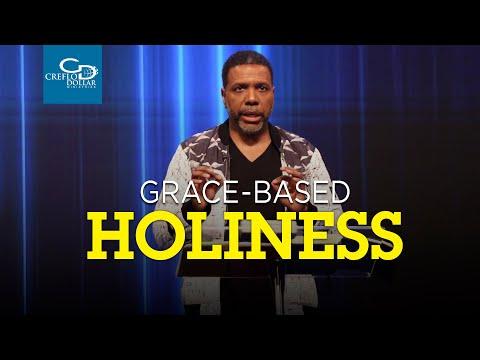 Grace Based Holiness