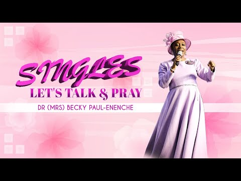 SINGLES LET'S TALK AND PRAY EPISODE ONE (1)
