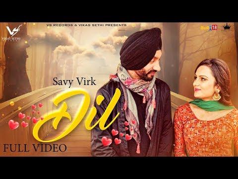 DIL LYRICS - Savy Virk   KV Singh (Fer tenu de deyange dil baliye)