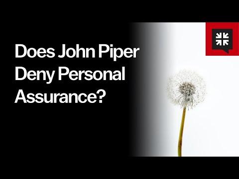 Does John Piper Deny Personal Assurance? // Ask Pastor John