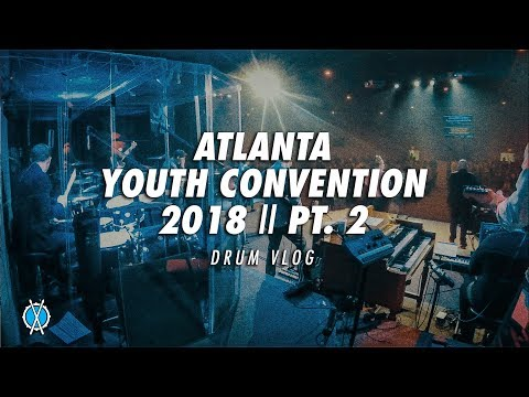 Drum Vlog // Atlanta Youth Convention Pt. 2