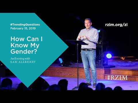 How Can I Know My Gender?  Sam Allberry