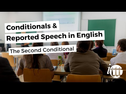 Conditionals and Reported Speech - The Second Conditional
