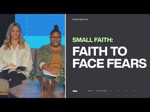Faith to Face Fears  VOUS CREW Live