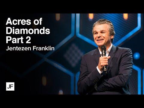 Acres of Diamonds Part 2: Buy Into This  Jentezen Franklin