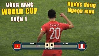 PES 19 | FIFA WORLDCUP | VÒNG BẢNG TRẬN 1 | VIETNAM vs PERU - Giấc mơ Bóng Đá VIỆT NAM