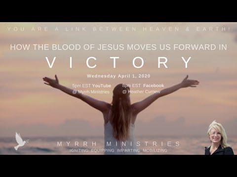VICTORY - HOW THE BLOOD OF JESUS MOVES US FORWARD