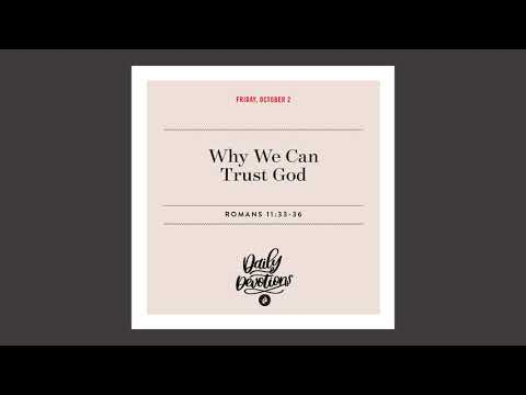 Why We Can Trust God  Daily Devotional