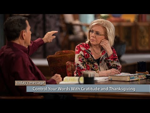 Control Your Words With Gratitude and Thanksgiving