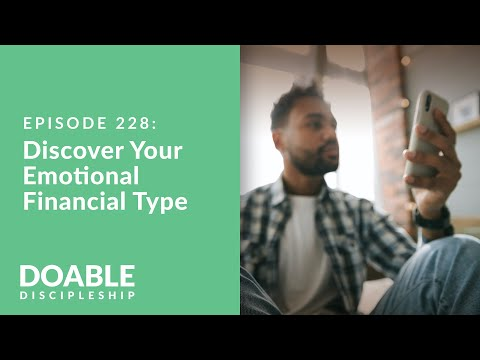 Episode 228: Discover Your Emotional Financial Type