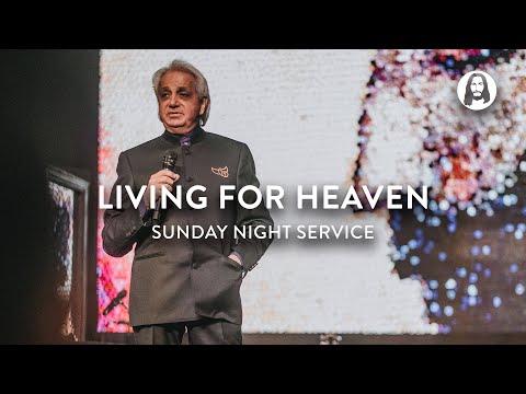 Living for Heaven  Benny Hinn  Sunday Night Service