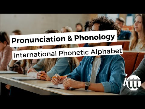 Pronunciation and Phonology in the EFL Classroom - International Phonetic Alphabet