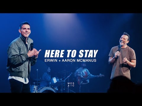 Here To Stay  Update - Erwin + Aaron McManus