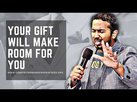YOUR GIFT WILL MAKE YOU SUCCESSFUL, POWERFUL MESSAGE AND PRAYER WITH EVANGELIST GABRIEL FERNANDES