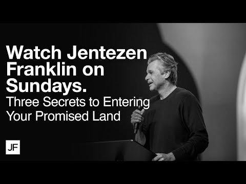 Three Secrets to Entering Your Promised Land  Jentezen Franklin
