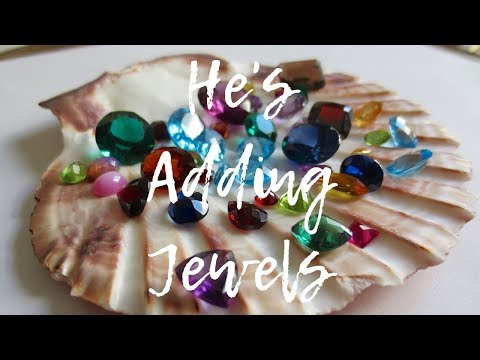 He's Now Adding Jewels  MANIFESTATION STORY ~ Ep. 87
