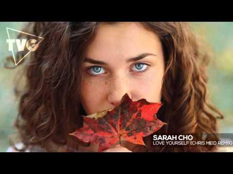 Chris Meid - Love Yourself (ft. Sarah Cho) - UCouV5on9oauLTYF-gYhziIQ