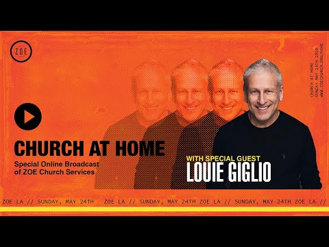 CHURCH AT HOME  WITH LOUIE GIGLIO  8:00PM