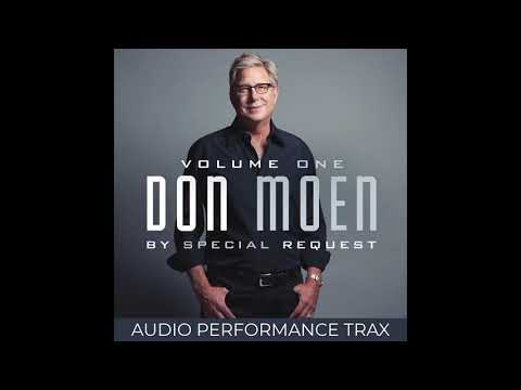 Don Moen - Somebody's Praying For Me (Audio Performance Trax)